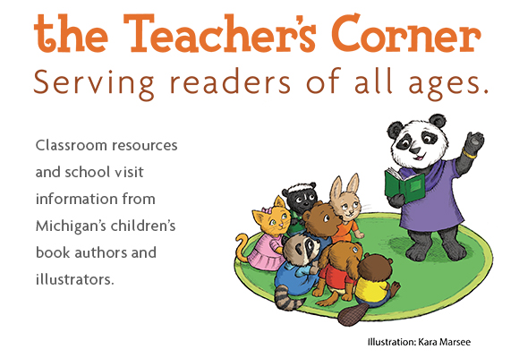 Welcome to the Teacher's Corner: Where connecting with a local children's book author or illustrator is made easier. SCBWI-MI is proud to partner with teachers and librarians to provide students with the resources to expand their love of reading. We hope the information included will not only allow you to locate authors and illustrators in your area, but help you discover ways to create a great literary experience for your students.   Feel free to take advantage of these resources and share them with other professionals.   Authors and illustrators in your area: List of Authors & Illustrators Categorized by Region This link gives you a list of children's book authors and illustrators in those different regions. Each region (1-7) is found at the bottom of the page on a tab. Once you find your region, click on that tab and it will take you to a list of authors and illustrators separated by age category -- picture book, middle grade, and young adult. Each author has indicated the age groups they present to as well as the themes their presentations touch on. We hope that this will help you find a presenter who best fits your needs. Once you find a speaker, we encourage you to check out their website for more information on their individual presentations as well as how to contact them.   Author/Illustrator Flyer - Categorized by Regions   Additional resources listed below: SCBWI National Speakers Directory:  www.scbwi.org/speakers-bureau/ (searchable for Michigan authors!) Michigan Library Association: www.mla.com Authors by State Blog:  www.authorbystate.blogspot.com/ American Library Association: www.ala.org SKYPE an Author:  http://skypeanauthor.wikifoundry.com/   Contact nearby bookstores: Book Bug (Kalamazoo) Kazoo Books (Kalamazoo) Nicola Books (Ann Arbor) Schuler's (Lansing and Grand Rapids) Book Beat (Oak Park) Pages Book Shop (Detroit) McLean & Eakin Booksellers (Petoskey) Snowbound Books (Marquette)   Helpful School Visit Preparation Resources: Funding author visits How-to-plan-a-school-visit new SchoolVisitExperts.com: Creating School Visits that Kids, Teachers & Librarians Love   To learn more about SCBWI please visit their website: SCBWI-MI SCBWI