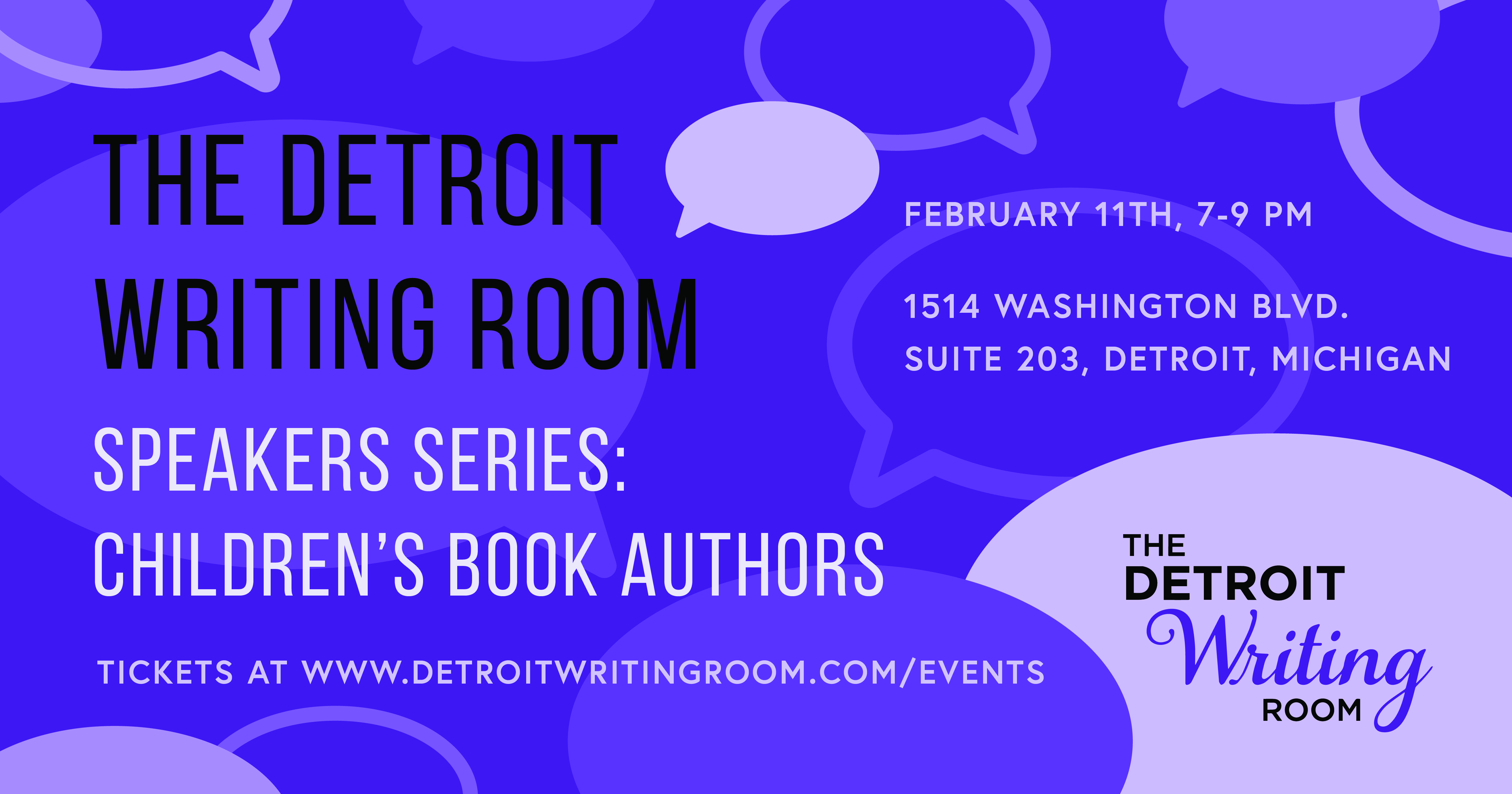 Meet top children's book authors and illustrators at The Detroit Writing Room's Speaker's Series on Feb. 11. About this Event: Have an idea for a children's book, but don't know where to start? Or you're about to publish a storybook and could use some publicity advice from children's lit authors who've been in your shoes? Join us on Feb. 11 from 7-9 p.m. for our second Detroit Writing Room Speakers Series featuring Michigan children's authors and illustrators! Maria Dismondy, Jean Alicia Elster, Amy Nielander, Lisa Rose,David Small and Sarah Stewartwill share their publishing journeys as children's book authors as well as tips for aspiring writers and illustrators. The talk will be moderated by Channel 4 News anchor Devin Scillian, who's authored 19 children's books! Enjoy a relaxing evening with drinks, meet-and-greet with the panelists and get signed copies of their children's books! This event is for ages 21 and older. A special thank you to the Society of Children's Book Writers and Illustrators Michigan chapter for partnering on this event! CLICK HERE TO REGISTER!